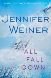 1. All Fall Down By Jennifer Weiner