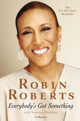 3. Everybody's Got Something by Robin Roberts