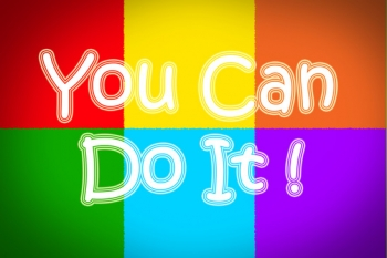 1. You Can Do It!