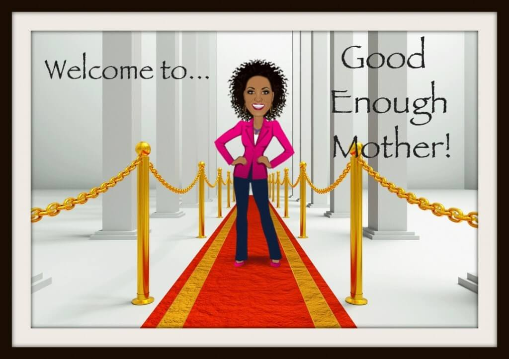 Welcome to Good Enough Mother