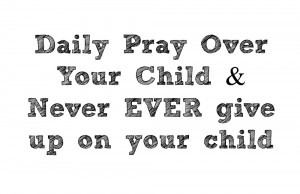 Daily Pray Over Your Child
