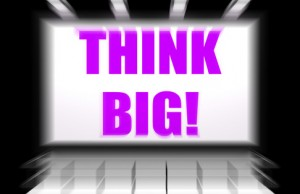 Think Big Sign Displays Encouraging Large Goals and Dreams