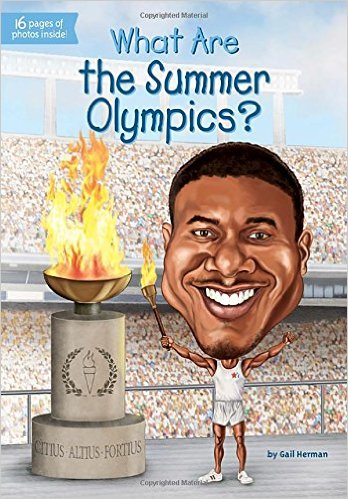 What Are the Summer Olympics? by Gail Herman
